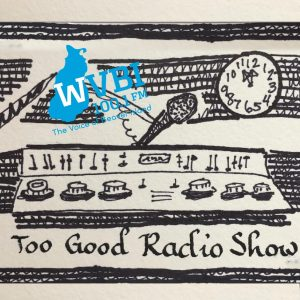 Too Good Radio Show