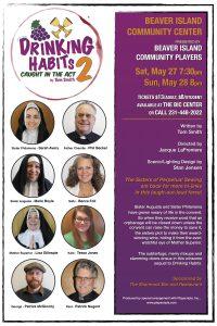 Drinking Habits 2: Caught in the Act @ Beaver Island Community Center   Beaver Island   Michigan   United States
