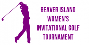 Beaver Island Women's Invitational Golf Tournament @ Beaver Island Golf Course and Driving Range | Beaver Island | Michigan | United States