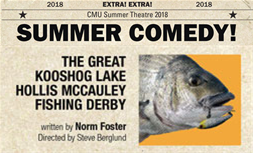 CMU Summer Theater: The Great Kooshog Lake Hollis McCauley Fishing Derby @ Beaver Island Community Center