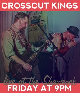 Crosscut Kings @ Shamrock Bar and Restaurant