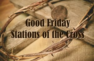 Good Friday Noon Stations Service @ Holy Cross Catholic Church